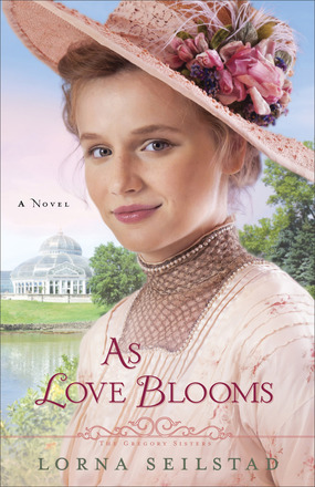 As Love Blooms by Lorna Seilstad: Book Review