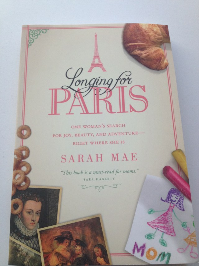 Longing for Paris by Sarah Mae- Book Review by The He Said She Said Experience