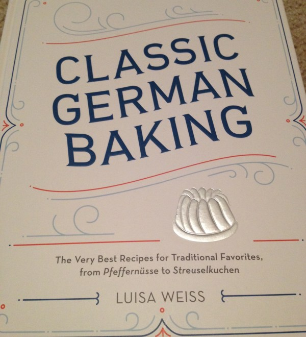 Classic German Baking by Luisa Weiss- Book Review by The He Said She Said Experience