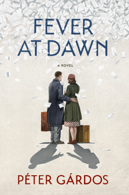 Fever at Dawn by Peter Gardos- NetGalley Reads June 2017: Review by The He Said She Said Experience