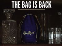 Crown Royal – The Bag Is Back