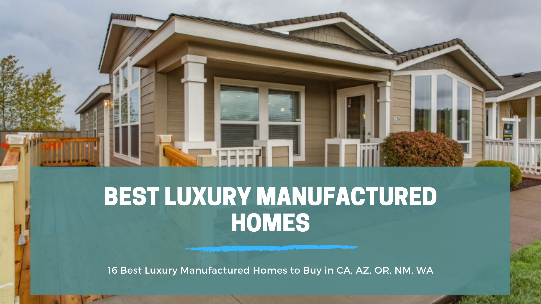 16 Best Luxury Manufactured Homes to Buy in CA, AZ, OR, NM, WA | Homes Direct | Homes Direct