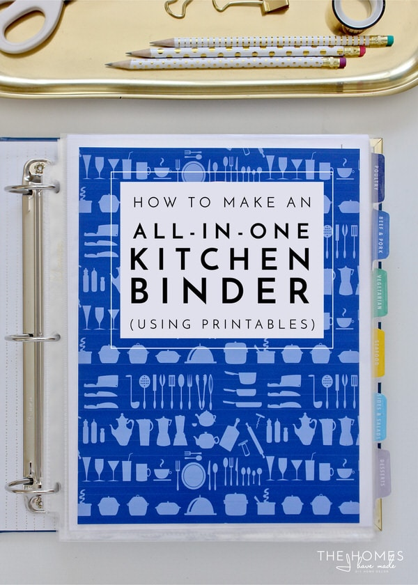 How to Make an All-In-One-Kitchen Binder The Homes I Have Made