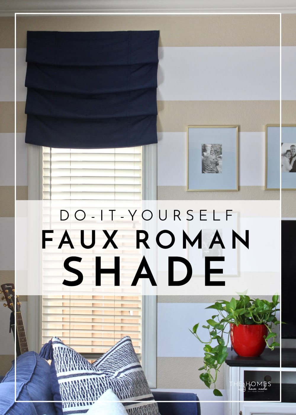 Diy Roman Shades Easy Diy Faux Roman Shades The Homes I Have Made