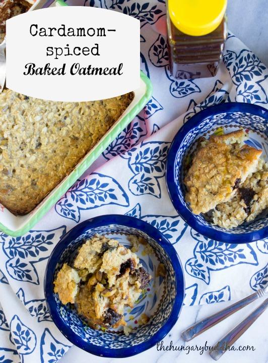 Cardamom Baked Oatmeal | The Hungary Buddha Eats the World