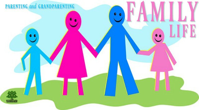 Family Life - Parenting and Grandparenting