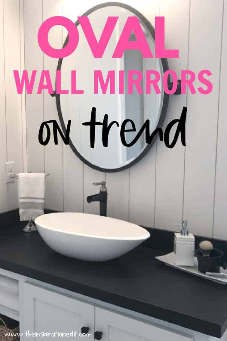 The New Trend Of Oval Shaped Frameless Wall Mirror For Your Bathroom The Inspiration Edit