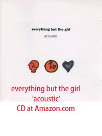 Everything But The Girl Acoustic CD at Amazon.com