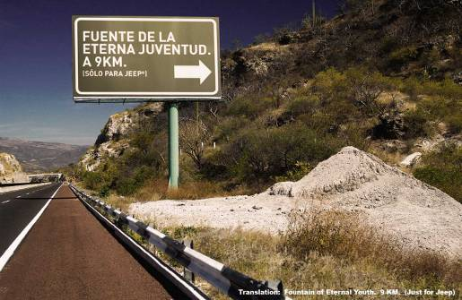 Jeep Exit Billboard points to Eterna Juventud (Fountain of Life)