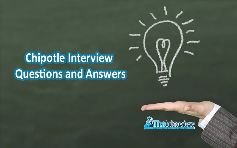 Top 6 Chipotle Interview Questions and Answers