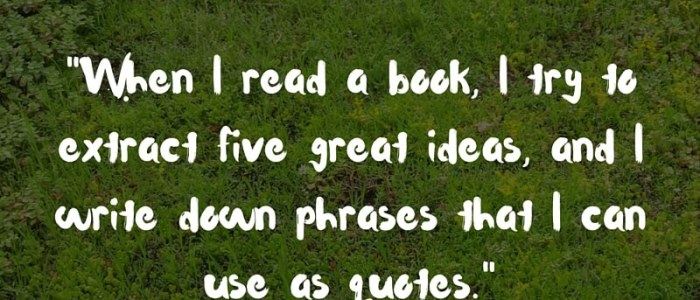 Over 25 Bookish Quotes and Ideas to Inspire You