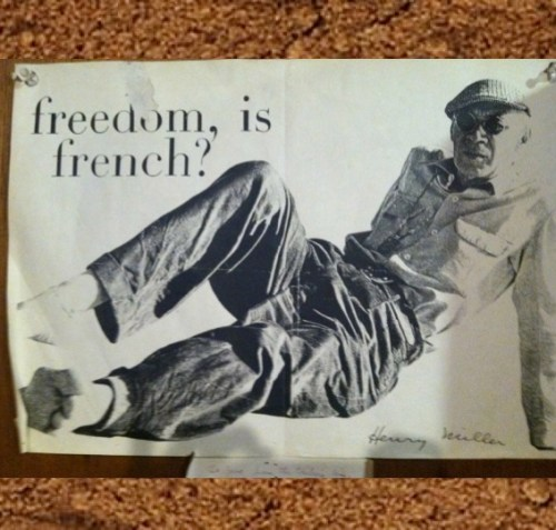 Henry Miller Freedom is French?