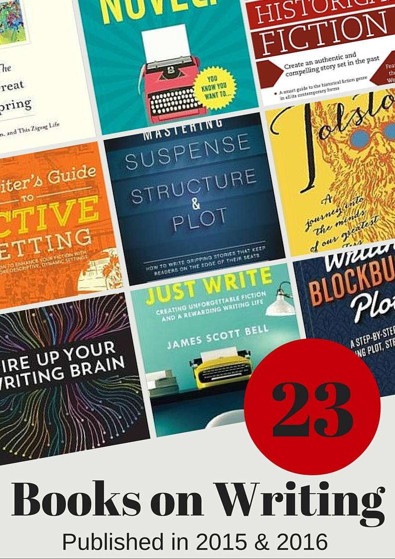 23 Best Books On Writing Published In 2015 And 2016 Bookfox