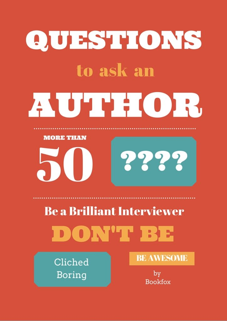 50 Brilliant, Original Questions to ask an Author - Bookfox