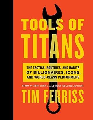 Tim Ferriss - Tools of TItans