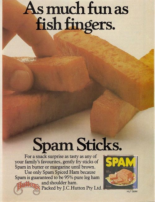 Fish sticks are yucky and make you hide under your chair? Gotcha covered, small human. Sit on up here and dig into your delicious SPAM Sticks. Because nothing says yummy like tinned meat fried up nice and rectangular.