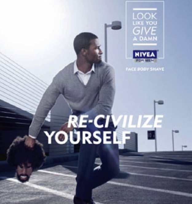 Source: BuzzFeed. Nivea had to apologise and withdraw this Ad.