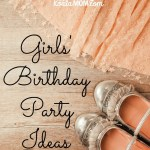Girls' Birthday Party Ideas