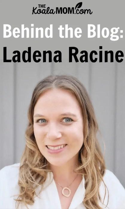 Behind the Blog: Ladena Racine