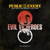 public enemy evilvsheroes