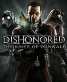 Dishonored: Knife of Dunwall DLC Review &#8211; Same Game, Different Assassin