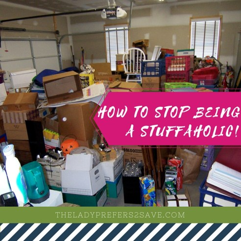 13 Tips to stop being a stuffaholic!
