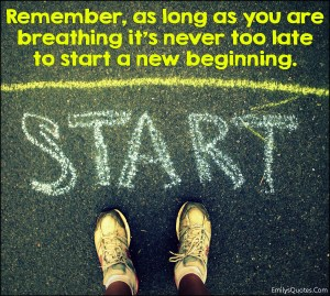 EmilysQuotes.Com-remember-breathing-too-late-new-beginning-amazing-great-inspirational-motivational-attitude-encouraging-unknown