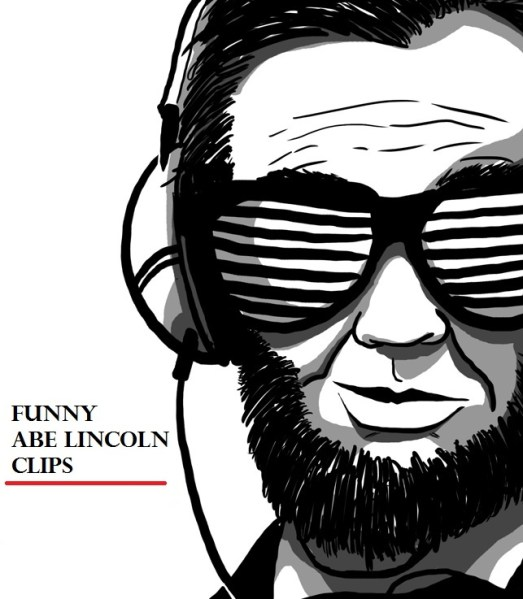 abe lincoln, funny, video, clips, president,