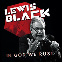 Lewis Black - In God We Rust