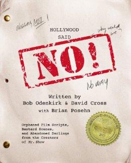Hollywood Said No