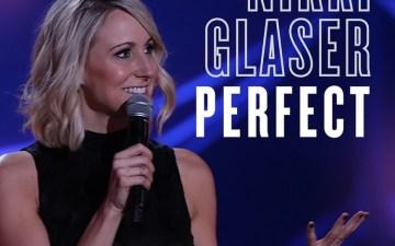 Nikki Glaser Perfect
