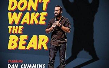 Dan Cummins - Don't Wake The Bear