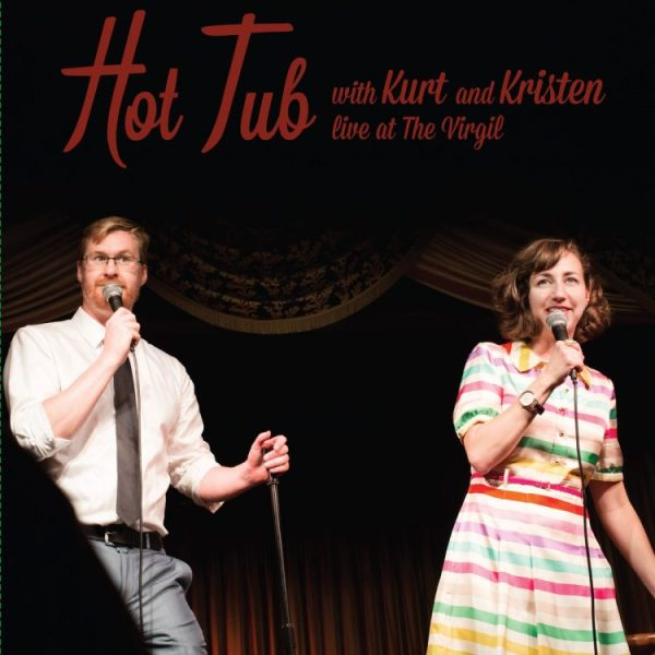 hot-tub-with-kurt-and-kristen-live-at-the-virgil