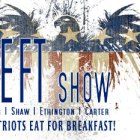 The LEFT Show - It's What Patriots Eat For Breakfast