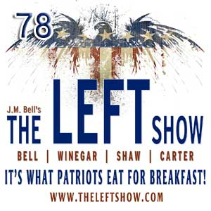 #78 – The LEFT Show – Commando Style