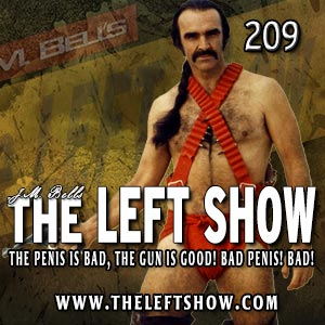 209 The LEFT Show – Pickles and Venison