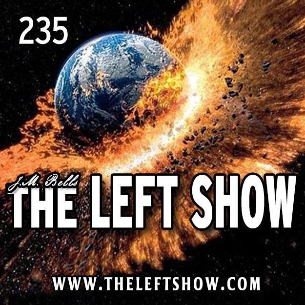 235 The LEFT Show – May The 4th