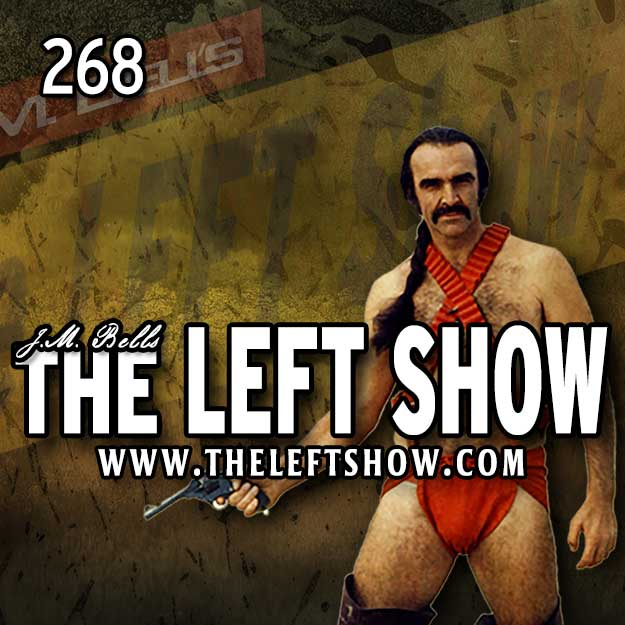 268 The LEFT Show – Boxing, Barking, and Boo