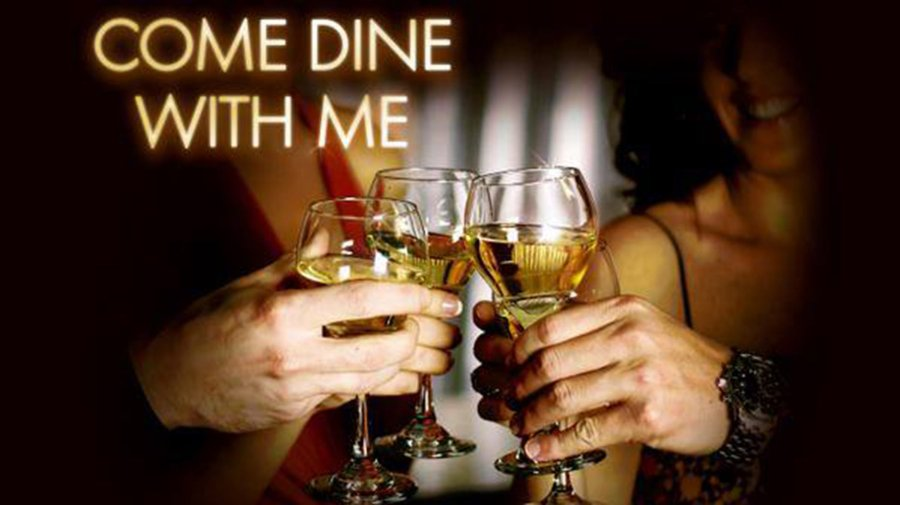 Are you up for appearing on Come Dine with Me?