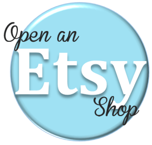 Open an Etsy Shop