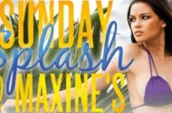 Sunday Splash At Maxines Header