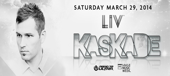 MMW 2014 Kaskade at LIV Miami March 29th