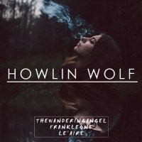 """""""Howlin Wolf"""" Wandering Angel ft. Frank Leone (Prod. Le'aire)"""