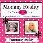 Co-hosting The #MommyReality!