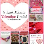 8 Last Minute Valentine Crafts!