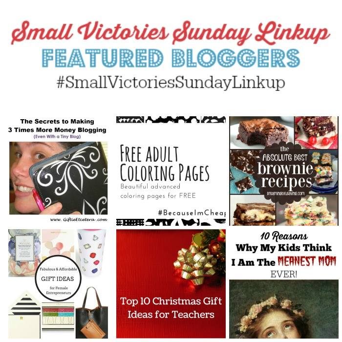 Small Victories Sunday Linkup Featured Bloggers!