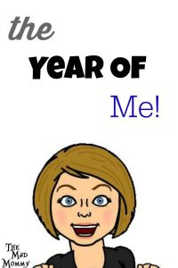The Year Of Me!