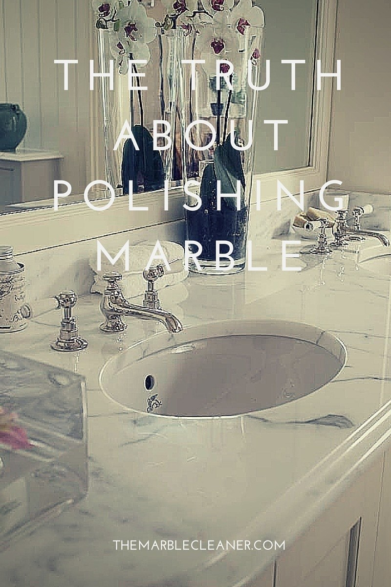 The Truth About Polishing Marble The Marble Cleaner