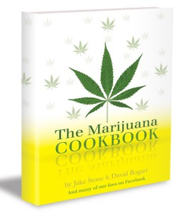 The Marijuana Cookbook by Jake Stone & David Bogart