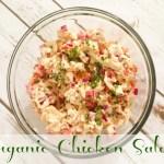 Organic Chicken Salad {Recipe}
